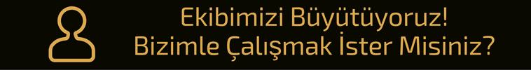 BİZİMLE ÇALIŞMAK İSTER MİSİNİZ- (5)