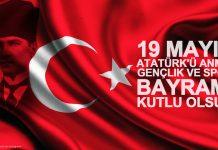 19 Mayıs Atatürk'ü Anma, Gençlik ve Spor Bayramı Kutlu Olsun!
